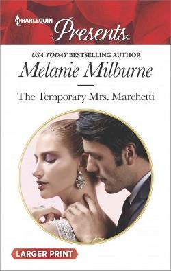 Temporary Mrs. Marchetti (Paperback) (Melanie Milburne)