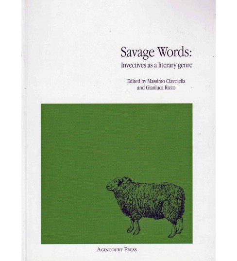 Savage Words : Invectives As a Literary Genre (Paperback) - image 1 of 1