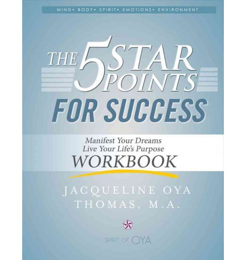 5 Star Points for Success : Manifest Your Dreams, Live Your Life's Purpose (Workbook) (Paperback) - image 1 of 1