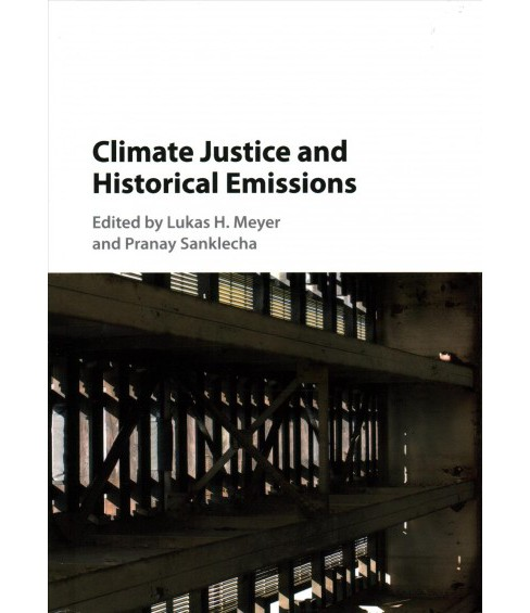 Climate Justice and Historical Emissions (Hardcover) - image 1 of 1