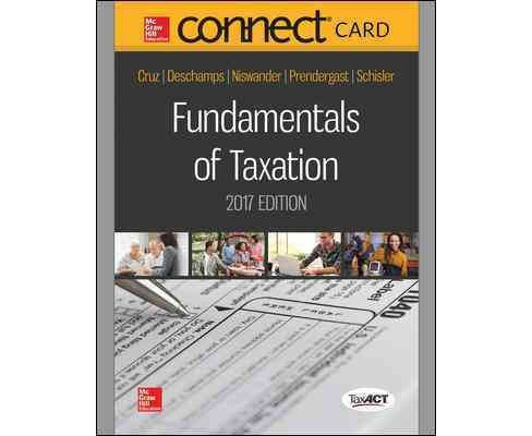 Fundamentals of Taxation 2017 Connect Access Code (Hardcover) (Ana Cruz & Michael Deschamps & Frederick - image 1 of 1
