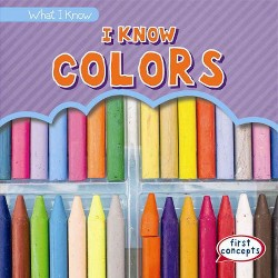 I Know Colors (Vol 2) (Library) (Mary Rose Osburn)