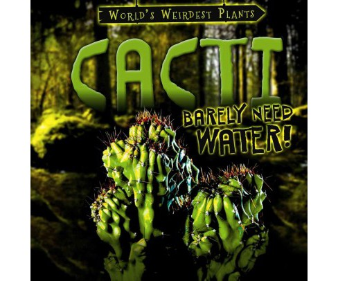 Cacti Barely Need Water! (Vol 2) (Library) (Taylor Cole) - image 1 of 1