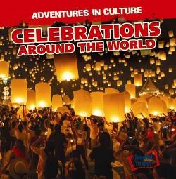 Celebrations Around the World (Vol 1) (Paperback) (Charles Murphy)