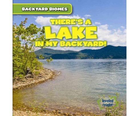 There's a Lake in My Backyard! (Vol 4) (Library) (Seth Lynch) - image 1 of 1