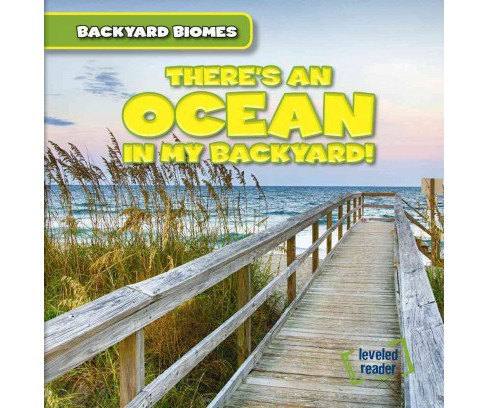 There's an Ocean in My Backyard! (Vol 6) (Library) (Seth Lynch) - image 1 of 1