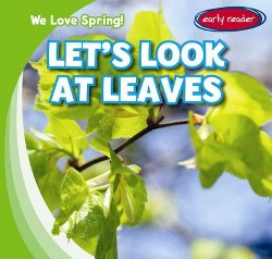 Let's Look at Leaves (Vol 5) (Library) (Calvin Harvey)