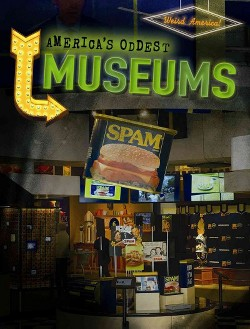 America's Oddest Museums (Vol 6) (Library) (M. H. Seeley)
