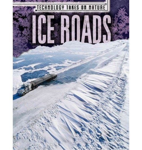 Ice Roads (Vol 4) (Paperback) (Michael Canfield) - image 1 of 1