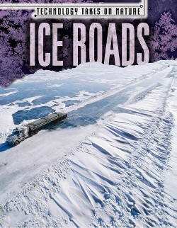 Ice Roads (Vol 4) (Library) (Michael Canfield)