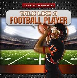Talk Like a Football Player (Vol 3) (Paperback) (Ryan Nagelhout)