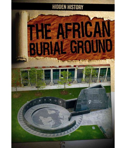 African Burial Ground (Vol 5) (Library) (Therese Shea) - image 1 of 1
