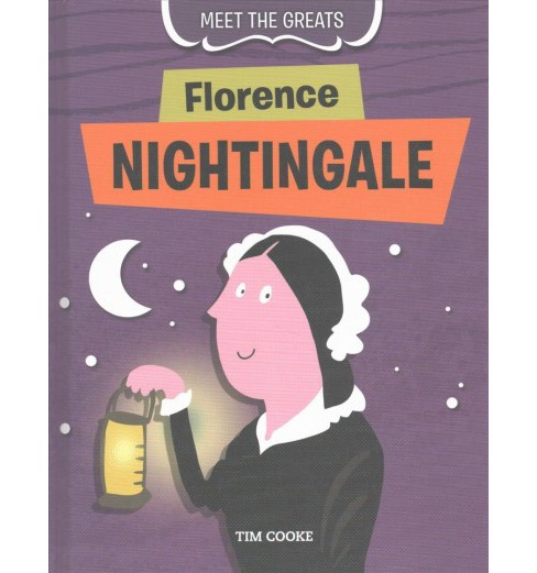 Florence Nightingale (Vol 2) (Library) (Tim Cooke) - image 1 of 1