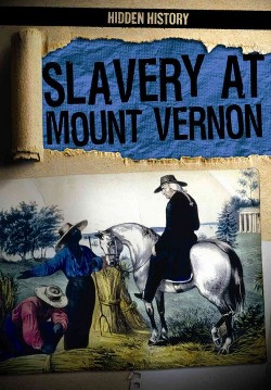 Slavery at Mount Vernon (Vol 4) (Paperback) (Janey Levy)