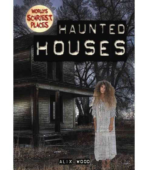 Haunted Houses (Vol 5) (Paperback) (Alix Wood) - image 1 of 1