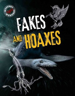 Fakes and Hoaxes (Vol 3) (Library) (Sarah Levete)
