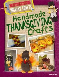 Handmade Thanksgiving Crafts (Vol 5) (Paperback) (Ruth Owen)