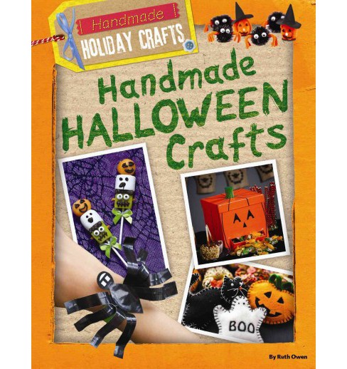 Handmade Halloween Crafts (Vol 3) (Library) (Ruth Owen) - image 1 of 1