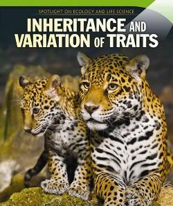 Inheritance and Variation of Traits (Vol 0) (Paperback) (Rose Pemberton)