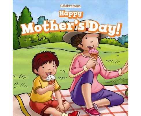 Happy Mother's Day! (Vol 0) (Paperback) (Erin Day) - image 1 of 1