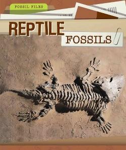 Reptile Fossils (Vol 0) (Paperback) (Christine Honders)