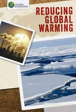 Reducing Global Warming (Vol 0) (Library) (Molly Mack)