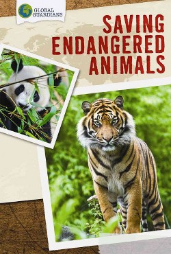Saving Endangered Animals (Vol 0) (Library) (Louella Bath)
