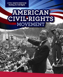 American Civil Rights Movement (Vol 0) (Library) (Emily Mahoney)