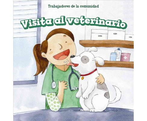 Visita al veterinario/ Pets at the Vet (Vol 0) (Library) (Elaine McKinnon) - image 1 of 1