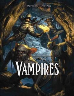 Hunting Vampires (Vol 0) (Library) (Steve White)