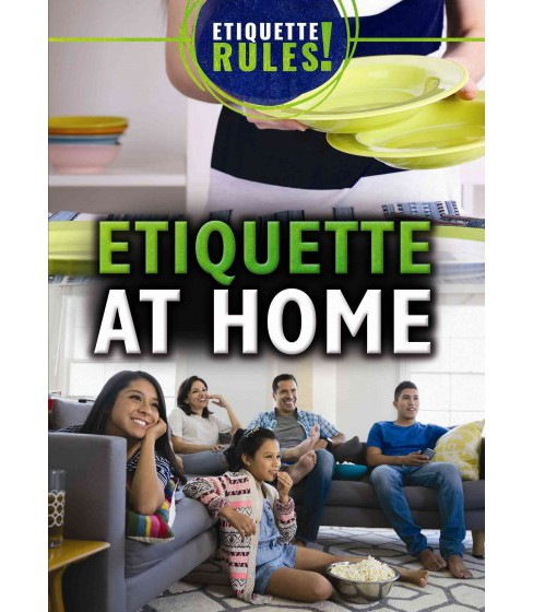 Etiquette at Home (Vol 0) (Library) (Jeanne Nagle) - image 1 of 1