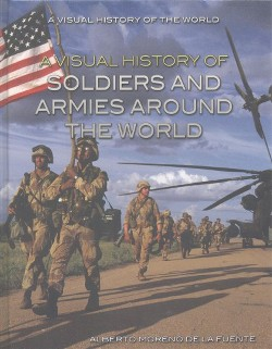 Visual History of Soldiers and Armies Around the World (Vol 0) (Library)