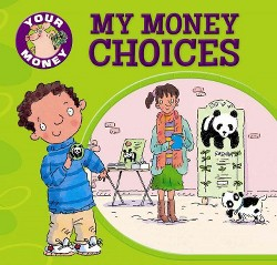 My Money Choices (Vol 0) (Library) (Claire Llewellyn)