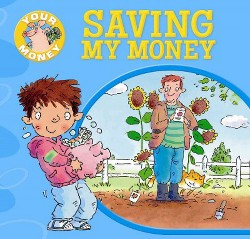 Saving My Money (Vol 0) (Library) (Claire Llewellyn)