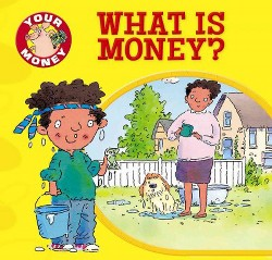 What Is Money? (Vol 0) (Paperback) (Claire Llewellyn)