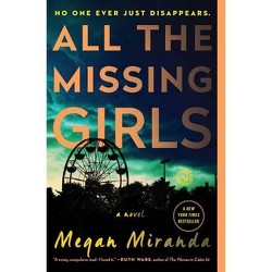 All the Missing Girls (Reprint) (Paperback) (Megan Miranda)