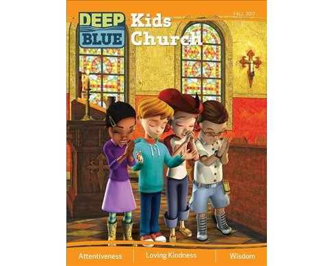 Deep Blue Kids Church Fall 2017 : Fall 2017 (Paperback) - image 1 of 1
