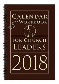 Calendar & Workbook for Church Leaders 2018 (Paperback)