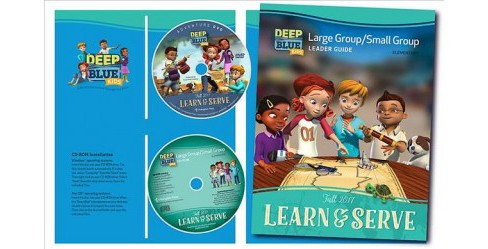 Deep Blue Kids Learn & Serve Large Group/Small Group Kit Fall 2017 : Ages 6 & Up (Paperback) - image 1 of 1