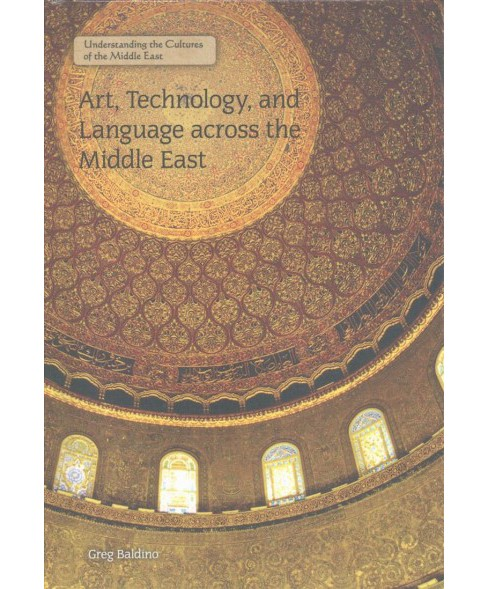 Art, Technology, and Language Across the Middle East (Vol 1) (Library) (Greg Baldino) - image 1 of 1