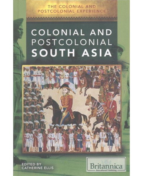 Colonial and Postcolonial South Asia (Vol 0) (Library) - image 1 of 1