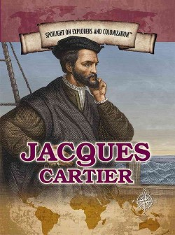 Jacques Cartier : Navigator Who Claimed Canada for France (Vol 0) (Library) (Corona Brezina)