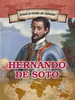 Hernando De Soto : First European to Cross the Mississippi (Vol 0) (Library) (Robert Cohen)