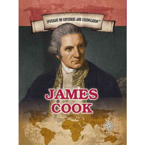 James Cook : European Explorer of Australia and the Hawaiian Islands (Vol 0) (Library) (Susan Meyer)