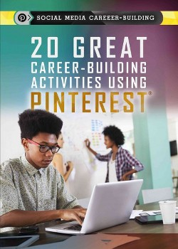 20 Great Career-building Activities Using Pinterest (Library) (Kristi Lew)