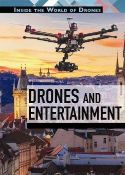 Drones and Entertainment (Vol 0) (Library) (Laura La Bella)