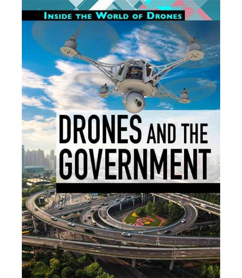 Drones and the Government (Vol 0) (Library) (Jennifer Culp) - image 1 of 1