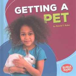 Getting a Pet (Library) (Harold T. Rober)