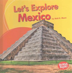Let's Explore Mexico (Library) (Walt K. Moon)