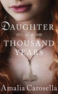 Daughter of a Thousand Years (Unabridged) (CD/Spoken Word) (Amalia Carosella)